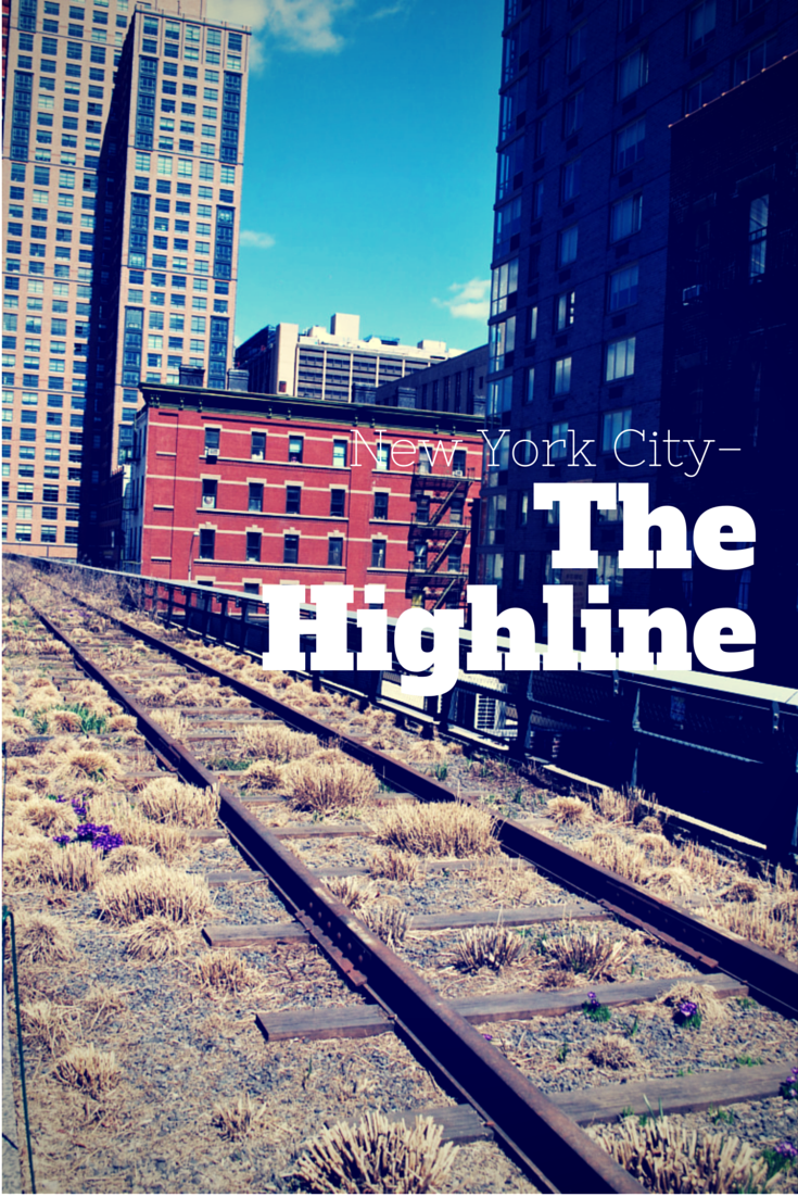 The highline as told by ash and shelbs for New york city highline