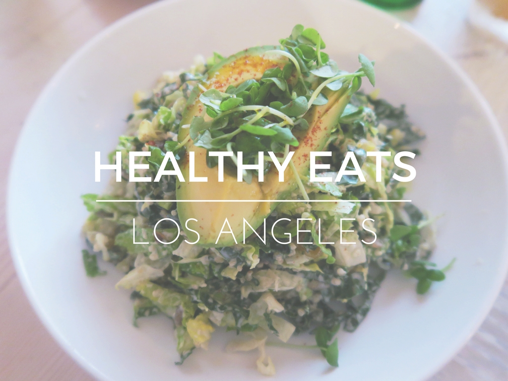 Healthy Eats | L.A.