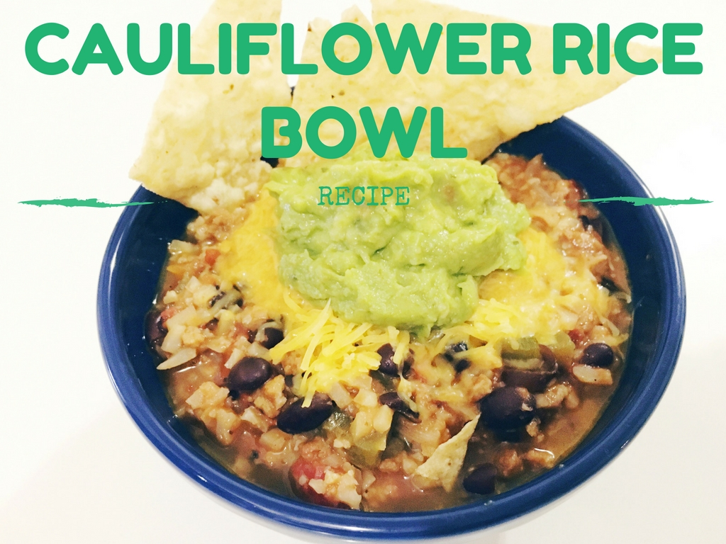 Cauliflower Rice Bowl Recipe