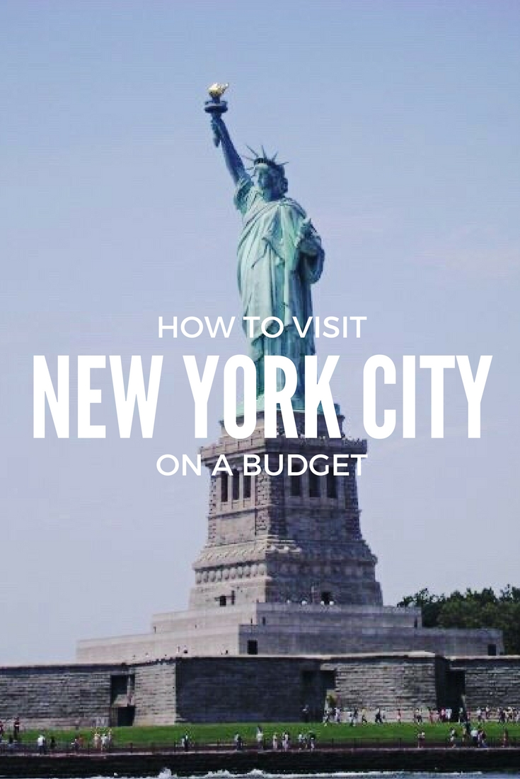 How To Visit New York City On A Budget