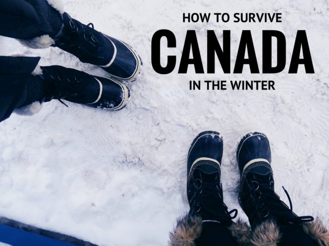 How To Survive Canada In The Winter