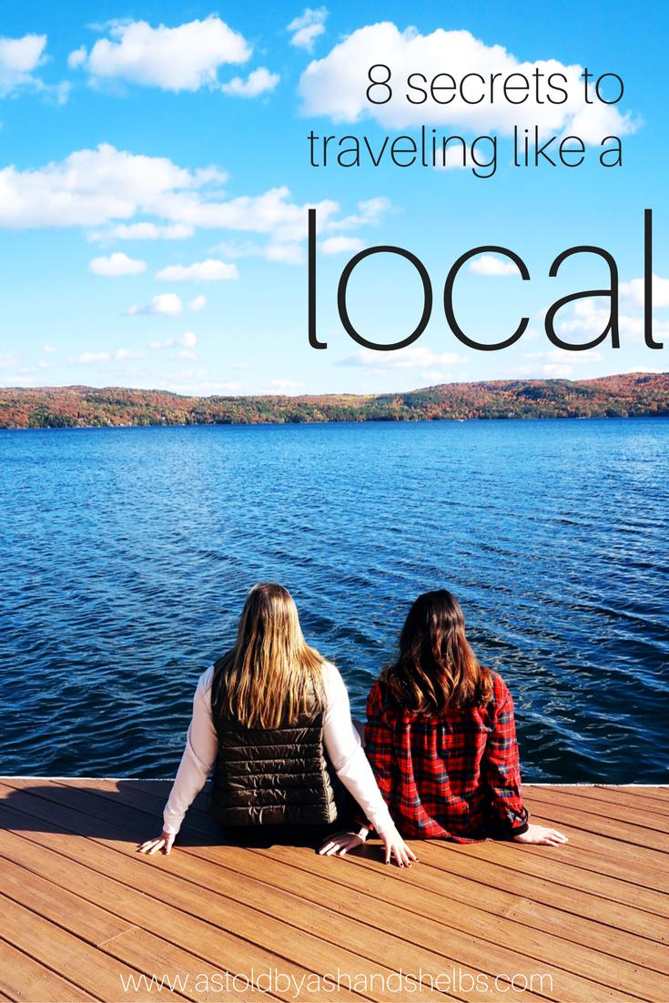 8 Secrets To Travel Like A Local