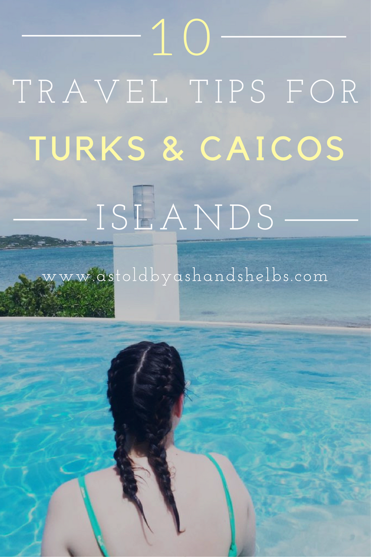 10 Things To Know Before Going To Turks & Caicos Islands