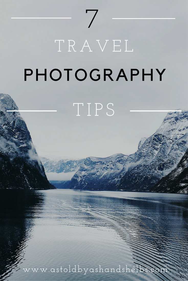 7 Travel Photography Tips
