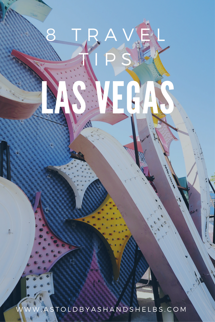 8 Things To Know Before Going To Las Vegas