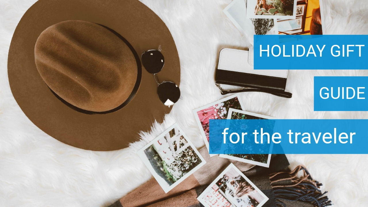 Holiday Gift Guide | For The Traveler