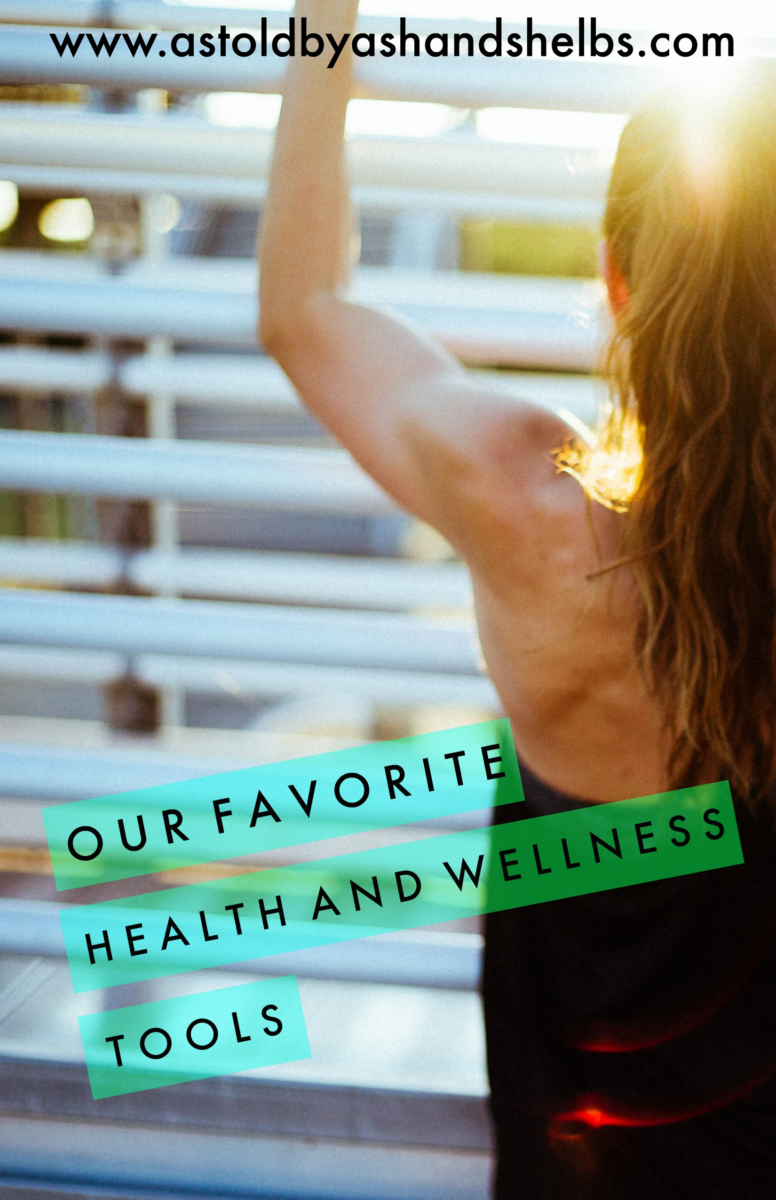 Our Favorite Health And Wellness Tools